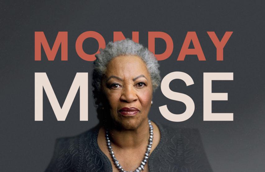 Monday Muse – Toni Morrison